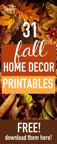 Decorating your home for fall? Here's 31 FREE home decor printables that you can easily frame as part of your seasonal decor! You'll love this inexpensive way to decorate your home for the season!