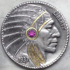 GEDIMINAS PALSIS HOBO NICKEL - GOLD INLAY CHIEF WITH RUBY INSET - 1937 BUFFALO PROFILE Custom Coins, Hobo Nickel, Coin Art, Metal Clay Jewelry, Antique Coins, Alaskan Malamute, Modern Love, World Coins, Coin Collecting