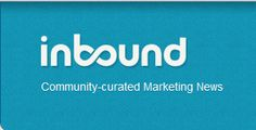 inbound.org is where the cool kids find their inbound marketing news. Inbound is Reddit for SEO, PPC, social, local, content, blogging, etc.
