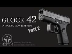 Duderstines day FIRST LOOK: Glock 42 .380 Review - Part 2 - Concealed Nation