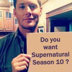 Do you want Supernatural Season 10?