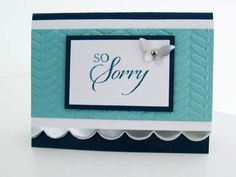 Stampin Up So Sorry photo --  stamped inside too