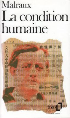 andre malraux - La Condition Humaine - Couverture - Format classique Great Books To Read, Books To Buy, My Books, Book Writer, Book Authors, Book Cover Design, Book Design, World Of Books, Roman