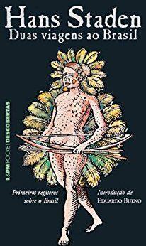 Duas Viagens ao Brasil (Hans Staden)