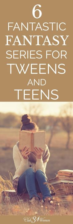 Bring your tweens and teens to quality fantasy novels to have fun, teach excellent virtues, and know God a little better. via @Club31Women