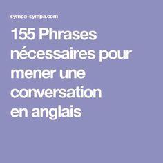 155 Phrases nécessaires pour mener une conversation enanglais