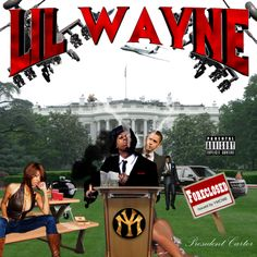 President Carter: The Mixtape - Lil Wayne