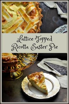 This recipe for a Lattice Topped Ricotta Easter Pie can easily be prepared in advance until ready to be served. Perfect for an Italian Easter celebration.