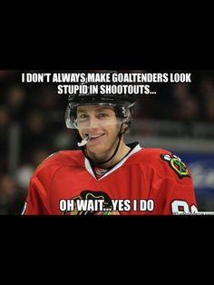 Who doesn't love to watch Patrick Kane make a joke out of the opposing team's goalie?