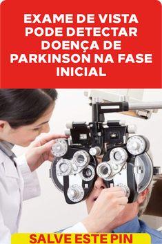 15a815e60 Exame de vista pode detectar doença de Parkinson na fase inicial #parkinson  #inicial #