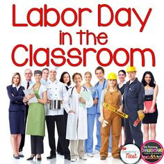 Labor Day Ideas for the Classroom