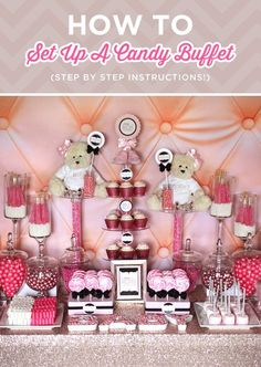 How to set up a candy buffet in 6 easy steps including how much candy to order, how to display it and design ideas on creating a themed candy table.
