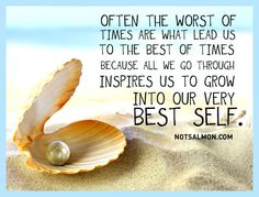 Often the worst of times are what lead us to the best of times. #notsalmon
