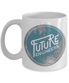 Future Engineers Coffee Mug   White Porcelain Coffee Cup,Premium 11 Oz White  Coffee Cup