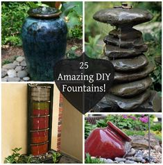 25 Amazing DIY Fountains! There's just something peaceful and beautiful about a fountain.  1.Watering Can Fountain  2.Underground Solar Fountain  3.Waterfall Bird Bath Fountain  4.Three Tiered Garden Fountain  5. Rock Fountain  6.Disappearing Garden Fountain  7. Waterfall and Stream  8.Bird Bath Fountain  9.Two Tiered Fountain  10. Cascading …
