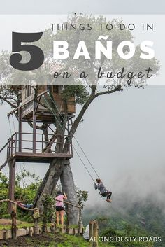 Five Things to Do in Baños on a Budget