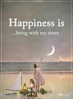 Tag someone who needs to read this. Happiness is… being with my sister. Sister Friend Quotes, Sister Friends, Best Friend Quotes, My Best Friend, Best Friends, Sister Poem, Brother And Sister Love, Best Sister, Cousin