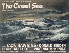The Cruel Sea starring Jack Hawkins, Donald Sinden, Denholm Elliott and Virginia McKenna. Movie Pic, War Film, Great Films, Film Posters, Vintage Movies, Sea, British, Stanley Baker, Posters