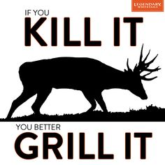 Taste it. Don't waste it! #CelebrateTheHunt