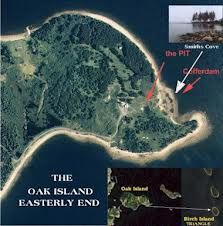 Oak island treasure, Nova Scotia - In 1795 a depression in the earth was found beneath a large oak tree branch scared bt a tackle. Digging, a shaft with beams was discovered. Several presidents have dug there. No one has yet found it. An elaborate flood system protects the site, one of the world's most excavated places.