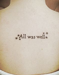 All Was Well - Harry Potter Tattoo                                                                                                                                                      More