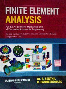 Finite Element Analysis By Dr S Senthil, R Panneerdhass, Lakshmi