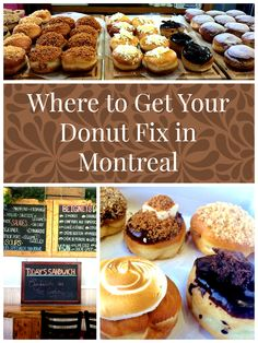 Where to Get Your Donut Fix in Montreal: Hint, It's Not From Tim Hortons