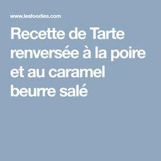 Recette de Tarte renversée à la poire et au caramel beurre salé