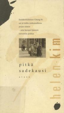 Pitkä sadekausi | Kirjasampo.fi - kirjallisuuden kotisivu