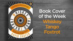 Book Cover of the Week: Whiskey Tango Foxtrot  Designed by Richard Bravery Published by Penguin Random House   #StuartBache #Books #Design