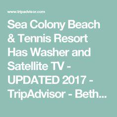 Sea Colony Beach & Tennis Resort Has Washer and Satellite TV - UPDATED 2017 - TripAdvisor - Bethany Beach Vacation Rental