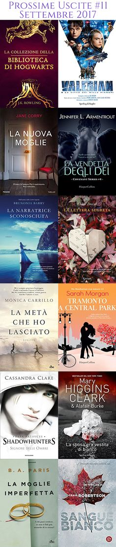 Prossime Uscite # 11 Settembre 2017 Seguici su: https://cantidellebalene.wordpress.com/2017/09/02/prossime-uscite-11-settembre-2017/ #prossimeuscite #libri #books #settembre #2017 #fantasy #romance #urbanfantasy #paranormalromance #saga #thriller #fantascienza #cantidellebalene
