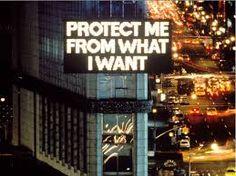 Resultado de imagen de protect me from what i want