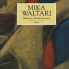 Mika Waltari: Mikael Karvajalka Mona Lisa, Thoughts, Books, Livros, Libros, Livres, Book, Book Illustrations, Ideas