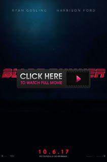 KENNAN! Blade Runner 2049 Full Movie Online, Blade Runner 2049 Watch Full Movie Online Free 2017 Movie HD Download