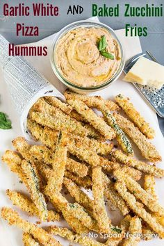Roasted Garlic White Pizza Hummus & Baked Zucchini Fries. A Healthy ...