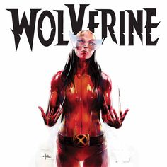 All New Wolverine by keron Grant