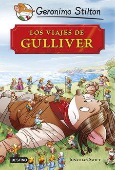 ABRIL-2016. Gerónimo Stilton. Los viajes de Gulliver. Ficció (9-11 anys).