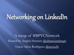 Networking en LinkedIn  by Alicia Rodriguez via slideshare