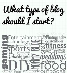 Want to start a blog? but not sure what type to start? Read this post. Even if you've already started a blog, this post has questions that will help you narrow in on a niche.
