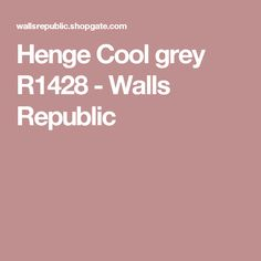 Henge Cool grey R1428 - Walls Republic