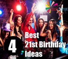 4 Best 21st Birthday Ideas