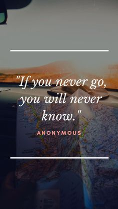 Top Amazing Solo Travel Quotes - museuly quotes quotes about love quotes for teens quotes god quotes motivation Great Quotes, Quotes To Live By, Me Quotes, Motivational Quotes, Inspirational Quotes, Amazing Quotes, Journey Quotes, Beautiful Places Quotes, Friend Quotes