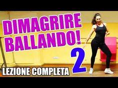 Danza per dimagrire! Lezioni in italiano per imparare! Esercizi per allenamento completo a casa - YouTube