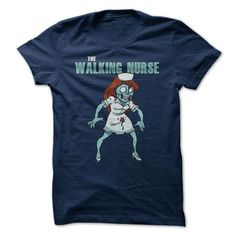 The Walking Nurse T Shirts, Hoodies, Sweatshirts. GET ONE ==> https://www.sunfrog.com/Funny/The-Walking-Nurse.html?41382