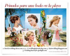 Peinados para boda en la playa  http://creandotuestilo.com/2012/08/22/peinados-de-novia-para-boda-en-la-playa/#