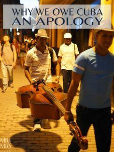 Why we owe Cuba an apology