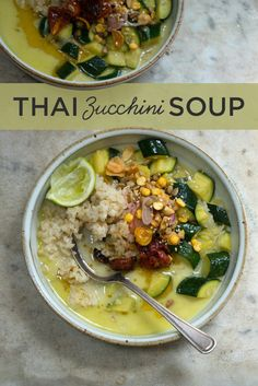 Thai Zucchini Soup | Here's What You Should Eat For Dinner This Week