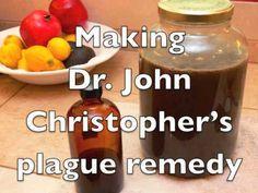 here is Dr. John Christopher's anti-plague formula.