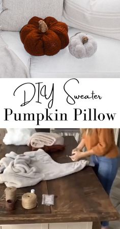 Pumpkin Pillows, Diy Pillows, Fall Pillows, Diy Halloween Decorations, Halloween Crafts, Diy Autumn Crafts, Cheap Thanksgiving Decorations, Sweater Pumpkins, Pumpkin Crafts